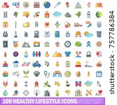 100 healthy lifestyle icons set.... | Shutterstock .eps vector #757786384