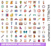 100 beautiful accessories icons ... | Shutterstock .eps vector #757786744