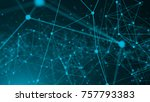 abstract connection dots.... | Shutterstock . vector #757793383