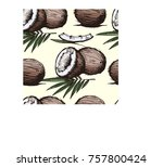 seamless pattern with coconut... | Shutterstock .eps vector #757800424