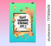 happy thanksgiving vector... | Shutterstock .eps vector #757808608