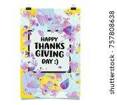 happy thanksgiving vector... | Shutterstock .eps vector #757808638