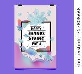 happy thanksgiving vector... | Shutterstock .eps vector #757808668
