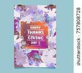happy thanksgiving vector... | Shutterstock .eps vector #757808728