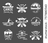 set of vintage canoeing  logo | Shutterstock .eps vector #757880560