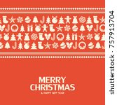 flat christmas icons seamless... | Shutterstock .eps vector #757913704