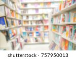 abstract blur of library book... | Shutterstock . vector #757950013