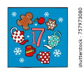 advent calendar. gingerbread... | Shutterstock .eps vector #757973080