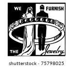 we furnish the jewelry   retro... | Shutterstock .eps vector #75798025