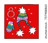 advent calendar. knitted cap... | Shutterstock .eps vector #757988863