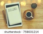 top view 2018 goals list with... | Shutterstock . vector #758031214