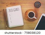 top view 2018 goals list with... | Shutterstock . vector #758038120
