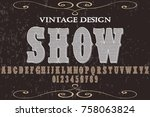 font alphabet script typeface... | Shutterstock .eps vector #758063824