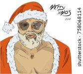 brutal sexy santa in sunglasses.... | Shutterstock .eps vector #758068114