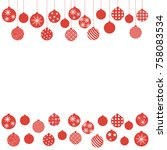christmas balls hanging from... | Shutterstock .eps vector #758083534