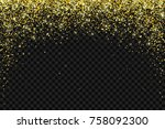 gold falling particles on black ... | Shutterstock .eps vector #758092300