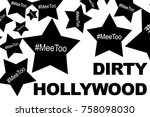 dirty hollywood and stars with...   Shutterstock . vector #758098030