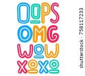 oops  omg  wow  xoxo. hand...   Shutterstock .eps vector #758117233