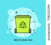 green recycle bin or garbage...   Shutterstock .eps vector #758131594