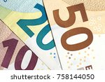 close up of colorful euro money.... | Shutterstock . vector #758144050