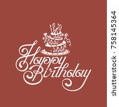 happy birthday card design with ... | Shutterstock .eps vector #758145364