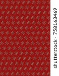 snowflakes repeated on red... | Shutterstock . vector #758163469