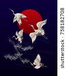 japanese dancing cranes on the... | Shutterstock .eps vector #758182708