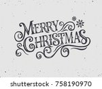 merry christmas typography... | Shutterstock .eps vector #758190970