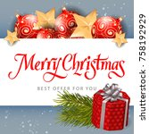 merry christmas best offer... | Shutterstock .eps vector #758192929