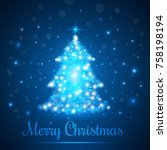 shining christmas tree on blue... | Shutterstock .eps vector #758198194