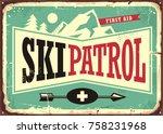 Ski Patrol Retro Sign Design...