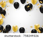 gold and black balloons ... | Shutterstock .eps vector #758249326