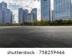 empty road with modern business ... | Shutterstock . vector #758259466