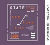 new york city typography tee... | Shutterstock .eps vector #758261974