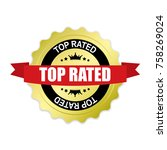 top rated round gold badge with ... | Shutterstock .eps vector #758269024