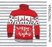 winter season lettering warm... | Shutterstock . vector #758270824