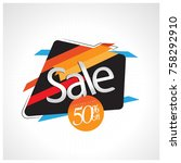 sale and special offer. 50  off.... | Shutterstock .eps vector #758292910
