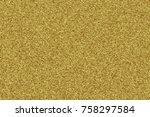 gold foil decorative texture... | Shutterstock . vector #758297584