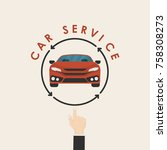 car and human hand sign.car... | Shutterstock .eps vector #758308273