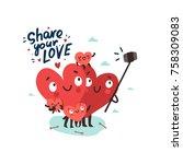 family selfie. hearts... | Shutterstock .eps vector #758309083