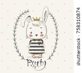 cute rabbit princess with crown.... | Shutterstock .eps vector #758310874