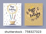 happy birthday to you joy and... | Shutterstock .eps vector #758327323