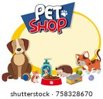 border template with cute pets...   Shutterstock .eps vector #758328670