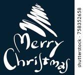 merry christmas celebration... | Shutterstock .eps vector #758352658