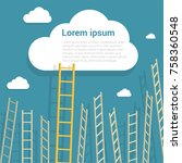 ladder to the clouds vector... | Shutterstock .eps vector #758360548
