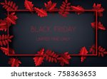 autumn leaves with text black... | Shutterstock .eps vector #758363653