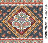 indian floral paisley seamless... | Shutterstock .eps vector #758364616