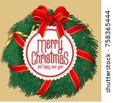 merry christmas new year... | Shutterstock .eps vector #758365444