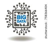 circuit board big data text... | Shutterstock .eps vector #758366404