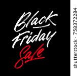 black friday sale lettering... | Shutterstock .eps vector #758372284